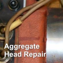 Aggregate Head Repair
